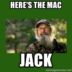Si Robertson - Here's the MAC Jack