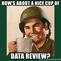 deceptively friendly vet - How's about a nice cup of Data Review?