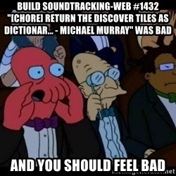"""Zoidberg - BUILD soundtracking-web #1432 """"[CHORE] Return the discover tiles as dictionar... - Michael Murray"""" WAS BAD AND YOU SHOULD FEEL BAD"""
