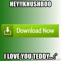 download - Hey!!Khushboo I Love You Teddy... :*
