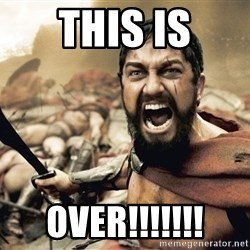 Esparta - This Is over!!!!!!!