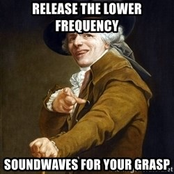 Joseph Ducreaux - Release the lower frequency  soundwaves for your grasp