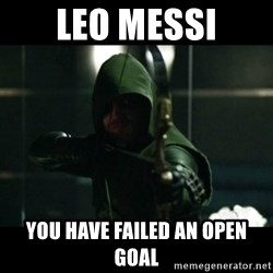 YOU HAVE FAILED THIS CITY - LEO MESSI YOU HAVE FAILED AN OPEN GOAL