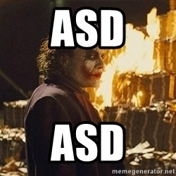 Joker sending a message - asd asd
