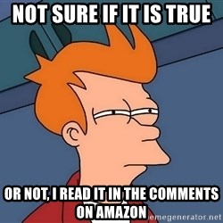 Futurama Fry - not sure if it is true or not, i read it in the comments on amazon
