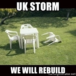we will rebuild  - UK Storm We will rebuild