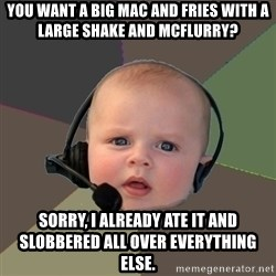 FPS N00b - YOU WANT A BIG MAC AND FRIES WITH A LARGE SHAKE AND MCFLURRY? SORRY, I ALREADY ATE IT AND SLOBBERED ALL OVER EVERYTHING ELSE.