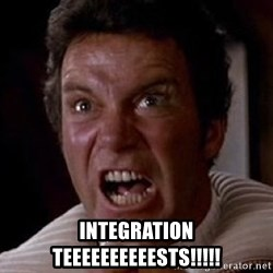 Khan -  INTEGRATION TEEEEEEEEEESTS!!!!!