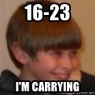 Little Kid - 16-23 I'M CARRYING