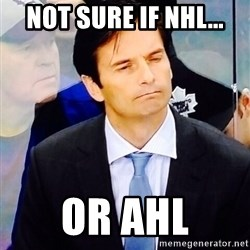 Dallas Eakins - Not sure if NHL... or AHL