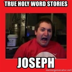 Disgruntled Joseph - True Holy Word Stories Joseph