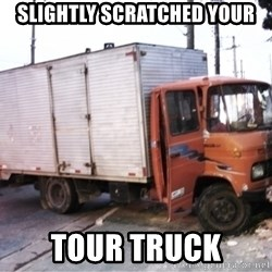 Yeezus Truck - slightly scratched your tour truck