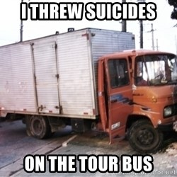 Yeezus Truck - i threw suicides on the tour bus