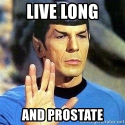 Spock - Live long and prostate