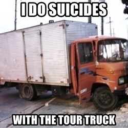 Yeezus Truck - I DO SUICIDES WITH THE TOUR TRUCK