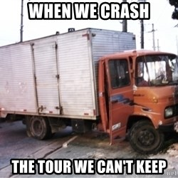 Yeezus Truck - when we crash the tour we can't keep