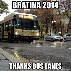 Thanks bus lanes! - bratina 2014 thanks bus lanes