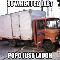 Yeezus Truck - so when i go fast popo just laugh