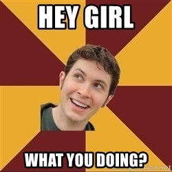 Tobuscus - Hey girl what you doing?