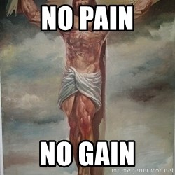 Muscles Jesus - no pain no gain
