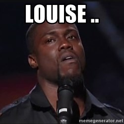 Kevin Hart Face - louise ..