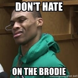Russell Westbrook - Don't Hate On The Brodie