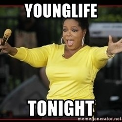 Overly-Excited Oprah!!!  - Younglife Tonight