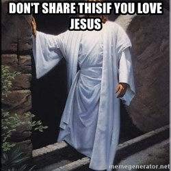 Hell Yeah Jesus - Don't share thisIf you love Jesus
