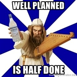 FinnishProblems - Well Planned Is half done