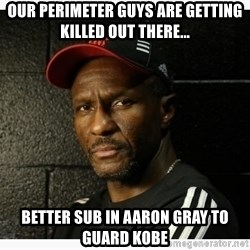 Dwane Casey's Guide to Smallball - our perimeter guys are getting killed out there... better sub in aaron gray to guard kobe