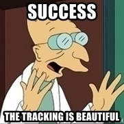 Professor Farnsworth - success the tracking is beautiful
