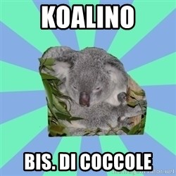 Clinically Depressed Koala - koalino bis. di coccole