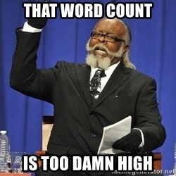Rent Is Too Damn High - That Word Count Is Too Damn High