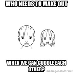 The Purest People in the World - who needs to make out when we can cuddle each other?