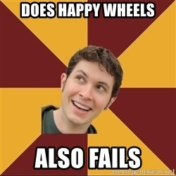 Tobuscus - Does Happy Wheels Also Fails