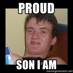 Weed Guy Walter - Proud Son i am