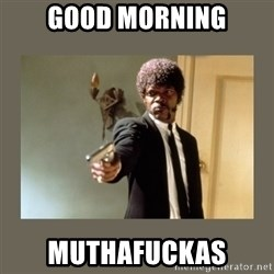 doble dare you  - good morning muthafuckas