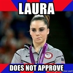 Mckayla Maroney Does Not Approve - Laura Does Not Approve