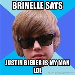 Just Another Justin Bieber - Brinelle says Justin Bieber Is My Man lol