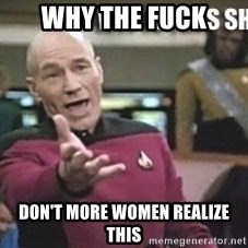 Patrick Stewart WTF - WHY THE FUCK Don't more women realize this