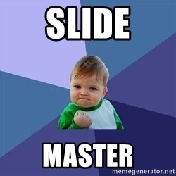 Success Kid - slide master