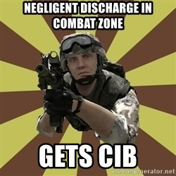 Arma 2 soldier - negligent discharge in combat zone gets cib