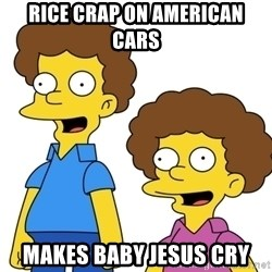 Rod & Todd Flanders - Rice crap on American cars makes Baby Jesus cry