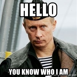 Russian Awesome Face - Hello You know who i am
