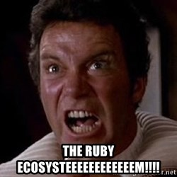 Khan -  THE RUBY ECOSYSTEEEEEEEEEEEEM!!!!