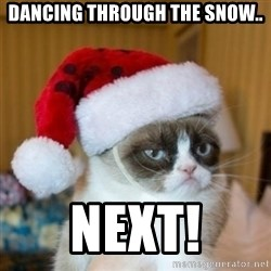 Grumpy Cat Santa Hat - Dancing through the snow.. Next!