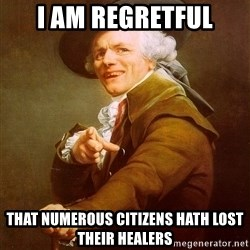 Joseph Ducreux - i am regretful that numerous citizens hath lost their healers