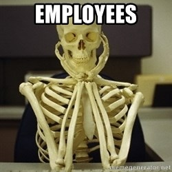 Skeleton waiting - EMPLOYEES