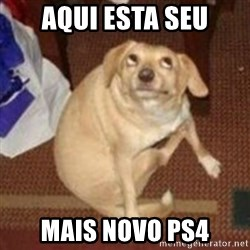Oh You Dog - aqui esta seu mais novo ps4