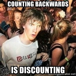 -Sudden Clarity Clarence - Counting backwards is DISCOUNTING